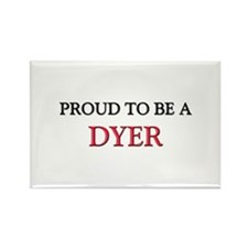Proud to be a Dyer Rectangle Magnet