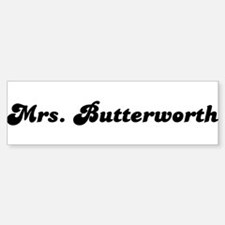 Mrs. Butterworth Bumper Bumper Bumper Sticker