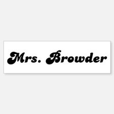 Mrs. Browder Bumper Bumper Bumper Sticker