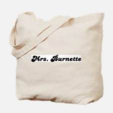 Mrs. Burnette Tote Bag