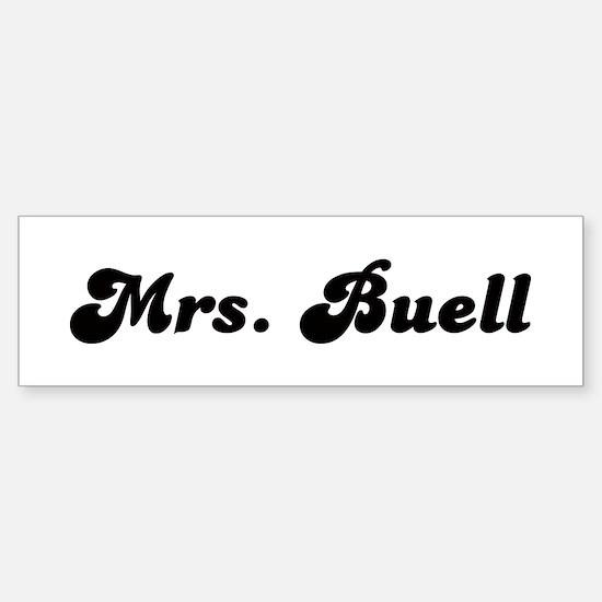 Mrs. Buell Bumper Bumper Bumper Sticker
