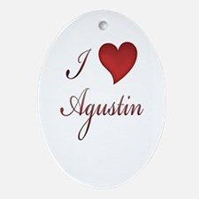 Cute I love agustin Oval Ornament