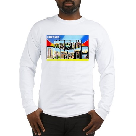 North Dakota Greetings (Front) Long Sleeve T-Shirt