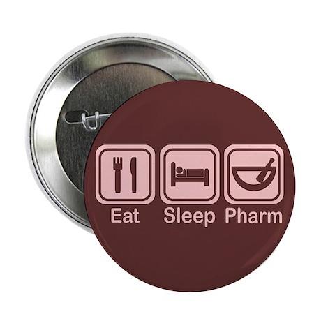 """Eat, Sleep, Pharm 2 2.25"""" Button (100 pack)"""