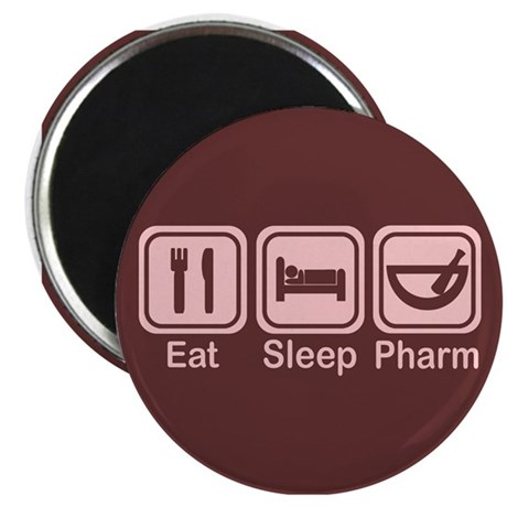 Eat, Sleep, Pharm 2 Magnet