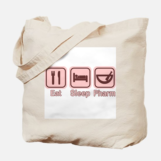 Eat, Sleep, Pharm 2 Tote Bag