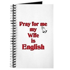 Pray for me my Wife is English Journal
