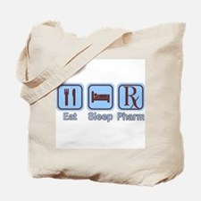 Eat, Sleep, Pharm Tote Bag