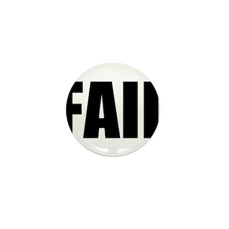 FAIL Mini Button