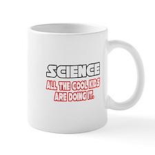 """Science...Cool Kids"" Small Mugs"