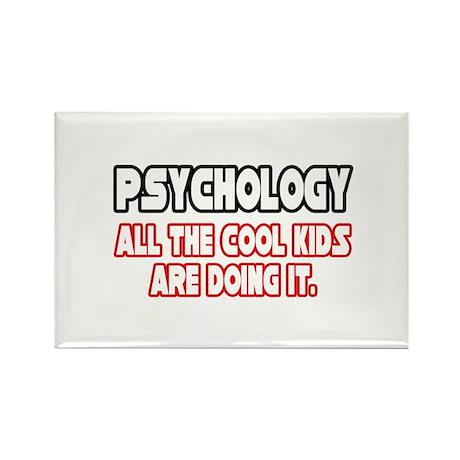"""Psychology...Cool Kids"" Rectangle Magnet"