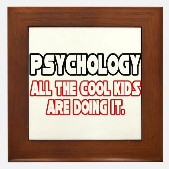 """""""Psychology...Cool Kids"""" Framed Tile"""