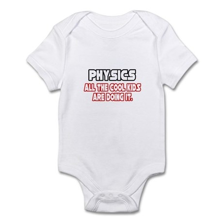 """Physics...Cool Kids"" Infant Bodysuit"