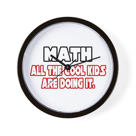 """Math...Cool Kids"" Wall Clock"
