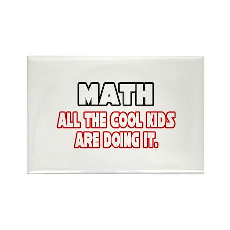"""Math...Cool Kids"" Rectangle Magnet (10 pack)"