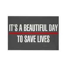 It's A Beautiful Day To Save Live Rectangle Magnet