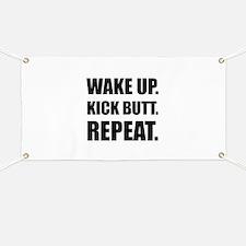 Wake Kick Butt Repeat Banner