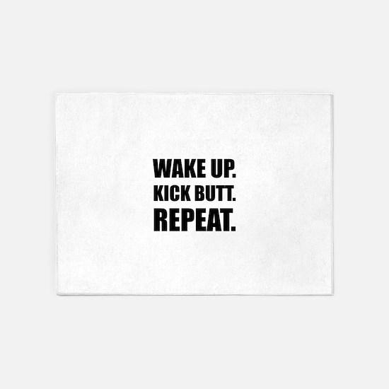 Wake Kick Butt Repeat 5'x7'Area Rug