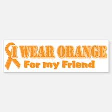 I wear orange friend Bumper Bumper Bumper Sticker