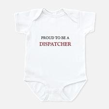 Proud to be a Dispatcher Infant Bodysuit