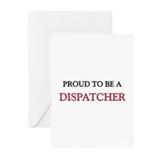 Proud to be a Dispatcher Greeting Cards (Pk of 10)
