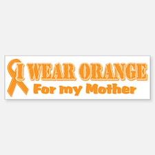I wear orange mother Bumper Bumper Bumper Sticker
