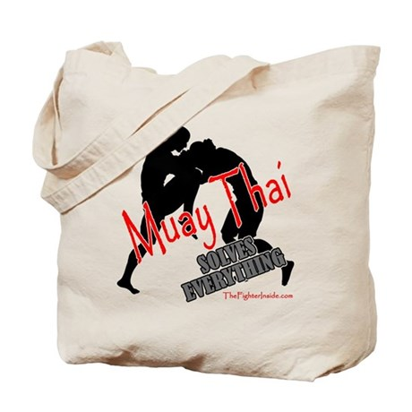 Muay Thai Solves Everything Tote Bag