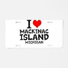 I Love Mackinac Island, Michigan Aluminum License