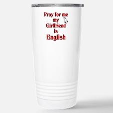 Pray for me my Girlfriend is English Travel Mug