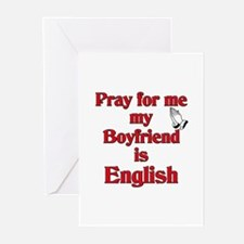 Pray for me my Boyfriend is English Greeting Cards