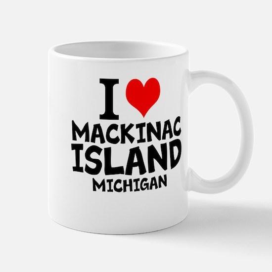 I Love Mackinac Island, Michigan Mugs