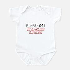 """""""Linguistics...Cool Kids"""" Infant Bodysuit"""