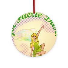 Got Fairy Dust? Ornament (Round)