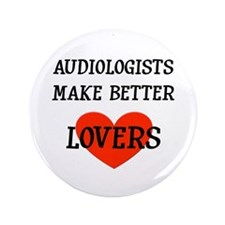 """Audiologist Gift 3.5"""" Button"""