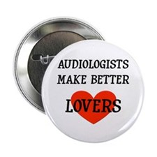 """Audiologist Gift 2.25"""" Button"""