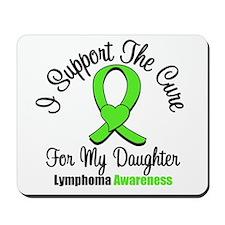 Lymphoma Cure (Daughter) Mousepad