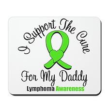 Lymphoma Cure (Daddy) Mousepad