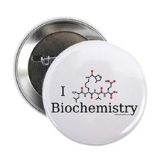 "I love Biochemistry 2.25"" Button"