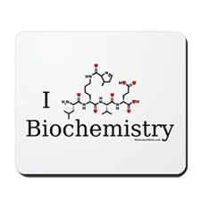 I love Biochemistry Mousepad