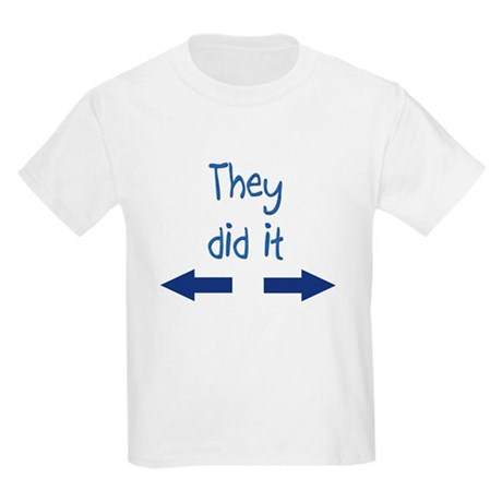 They did it Kids Light T-Shirt