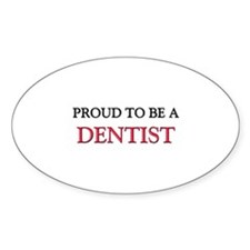 Proud to be a Dentist Oval Decal