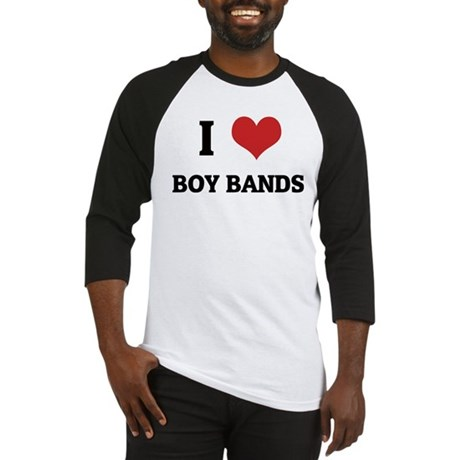I Love Boy Bands Baseball Jersey