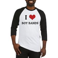 I Love Boy Bands Baseball Jersey