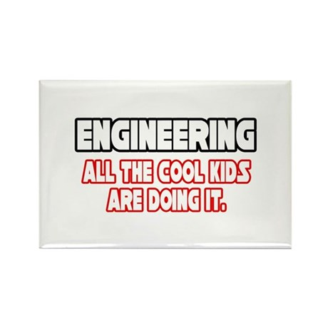 """Engineering...Cool Kids"" Rectangle Magnet (100 pa"