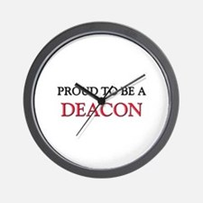 Proud to be a Deacon Wall Clock