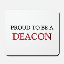 Proud to be a Deacon Mousepad