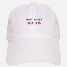 Proud to be a Deacon Baseball Baseball Cap