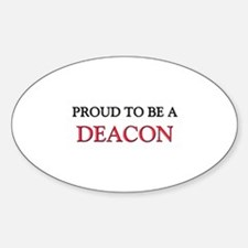 Proud to be a Deacon Oval Decal