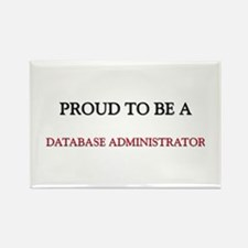 Proud to be a Database Administrator Rectangle Mag