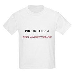 Proud to be a Dance Movement Therapist T-Shirt